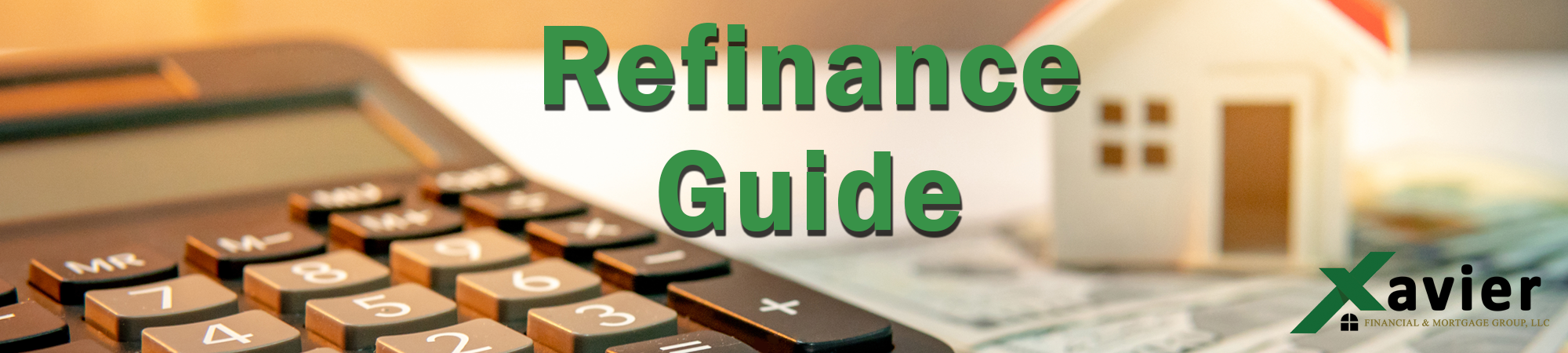 Home Refinancing Guide